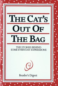 The Cat's Out of the Bag by John Kahn